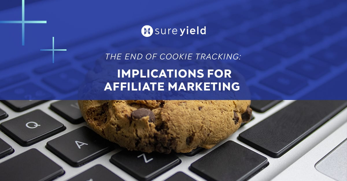 Explore desktop affiliate marketing future after cookie tracking will come to a halt?