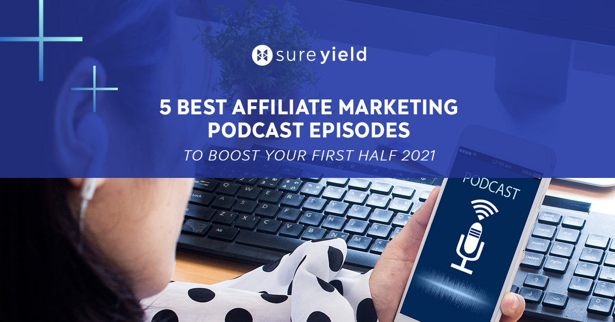 We've picked out five specific episodes we consider the best affiliate marketing podcasts. Give it a listen.