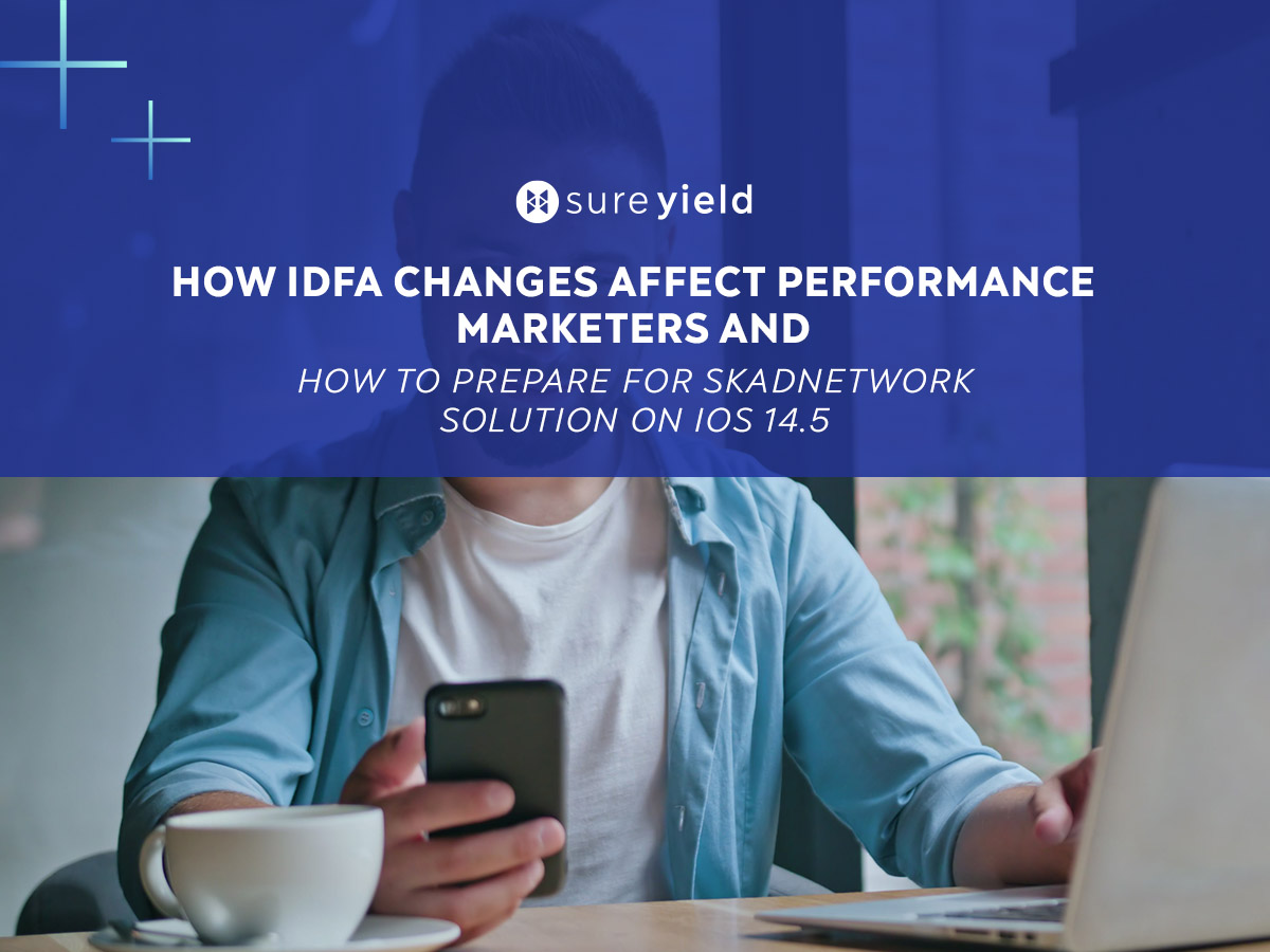 Acquiring new customers on iOS 14.5 devices requires preparation for IDFA changes. That involves implementing SKAdNetwork. Read on to see how.
