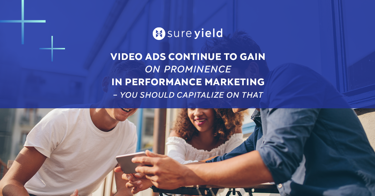 Affiliate video ads are gaining on popularity in the performance industry. Follow these latest trends to go from impression to conversion.